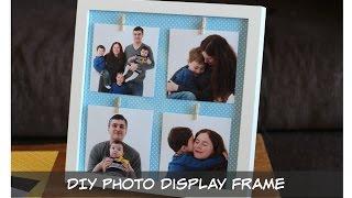 Diy Photo Display Frame Craft