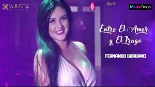 Entre El Amor y El Trago -  Fernando Burbano (Video Oficial) thumbnail