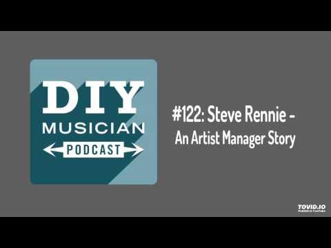 #122: Steve Rennie – An Artist Manager's Story