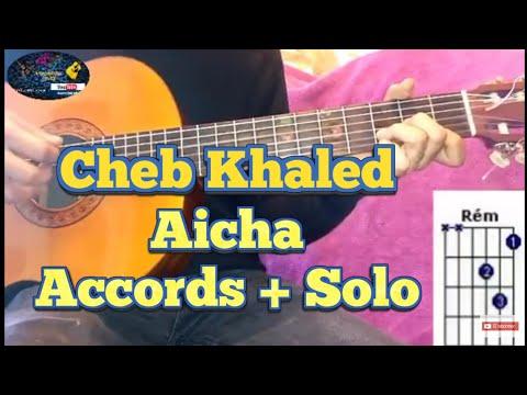Cheb khaled : aicha leçon de guitare(accords+solo) cover الشاب خالد: عايشة