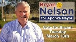 Bryan Nelson for Apopka Mayor