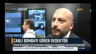 NTV Canlı Yayın Canlı Bomba Tespit Sistemi Sunumu