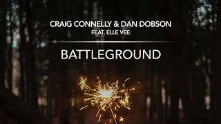 Craig Connelly & Dan Dobson feat. Elle Vee - Battleground (Trance Mix) Resimi