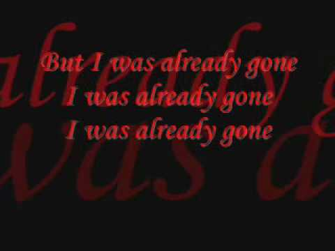 Already Gone Sugarland Lyrics