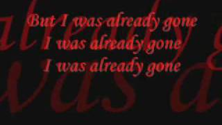 Already Gone Sugarland Lyrics Video