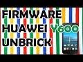 Cómo Flashear o actualizar Huawei Y600 U351/U151. Rom Stock de fabrica 2017.