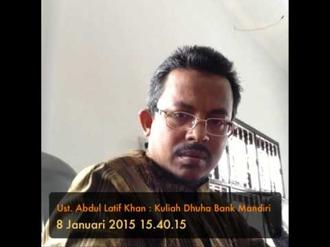Ust. Abdul Latif Khan : Kuliah Dhuha Bank Mandiri