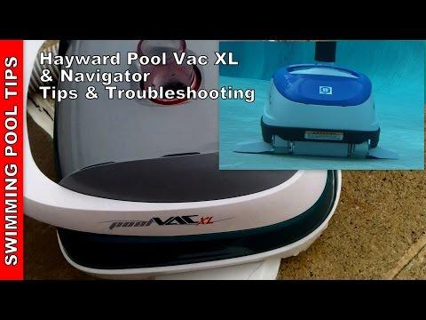 Hayward Pool Vac XL (Navigator) Tips & Troubleshooting