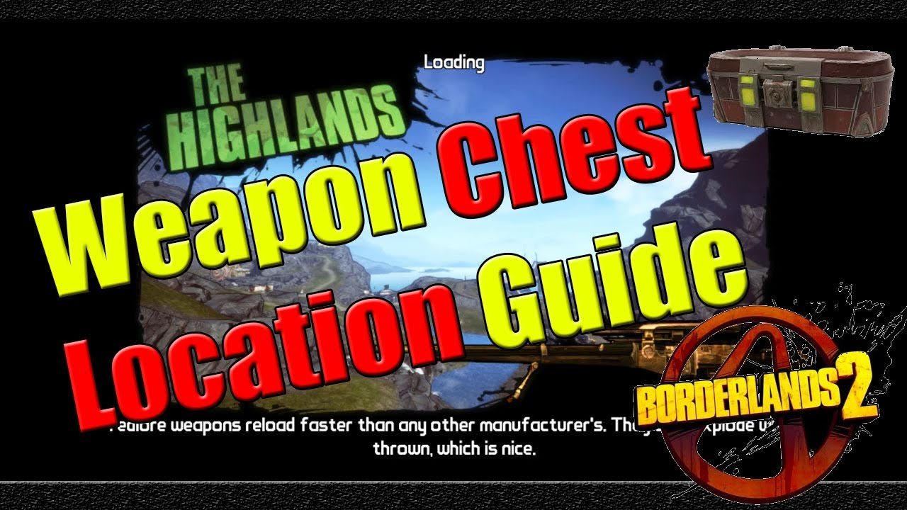 maxresdefault borderlands 2 weapon chest location guide the highlands youtube the highlands fuse box borderlands 2 at honlapkeszites.co