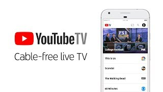 YouTube TV: Cable-free live TV