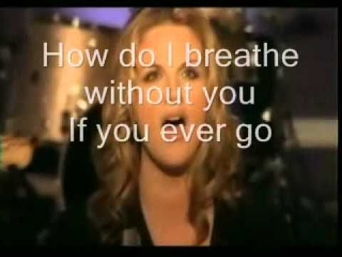 How do I live without you ( Trisha Yearwood) video and lyrics