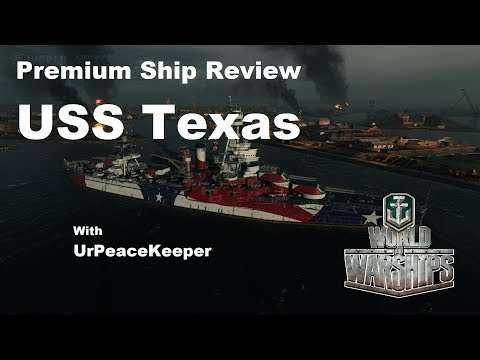 Premium Ship Review - The USS Texas In World Of Warships