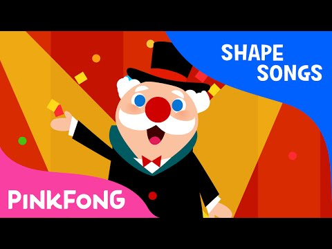 Shape Circus | Shape Songs | PINKFONG Songs