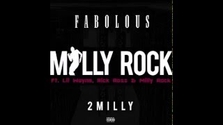 Milly Rock (Remix) - Fabolous Ft. Lil Wayne, Rick Ross & Milly Rock