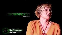 Entrevista a  Irina Gamayunova, directora de la película Generación Invisible