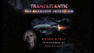 Transatlantic:The Absolute Interview – Roine Stolt interviewed by Nad Sylvan