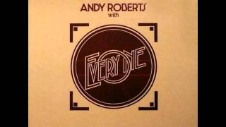 Andy Roberts - Don't Get Me Wrong