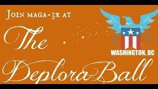 THE DEPLORABALL PRESENTED BY MAGA3X - WASHINGTON, DC