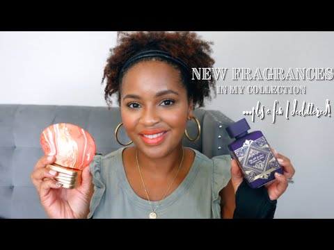 Fragrance Haul & A Few I Decluttered   Fragrance Collection 2021