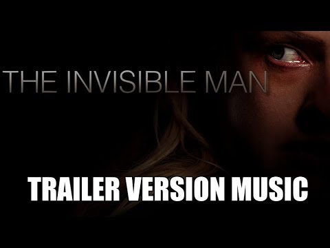 THE INVISIBLE MAN Trailer Music Version | Movie REMAKE Trailer Soundtrack Theme Song