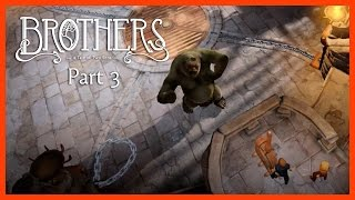 Brothers: A Tale of Two Sons | Прохождение #3