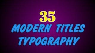35 Modern Title Typo