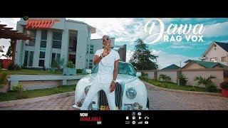 Dawa - Rag Vox  (Official Video)
