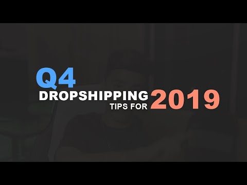 3 Things You NEED To Do For 2019 Q4 (Dropshipping) thumbnail