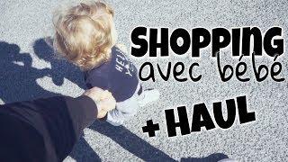 SHOPPING AVEC BÉBÉ ( HAUL/TEST EN DIRECT/UNBOXING )