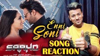 Saaho: Enni Soni Song Reaction | Prabhas, Shraddha Kapoor | Guru Randhawa, Tulsi Kumar