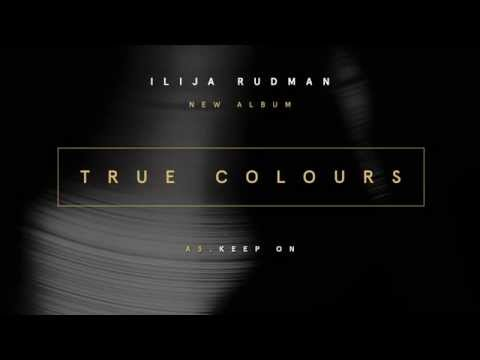 Ilija Rudman - True Colours - Album Preview