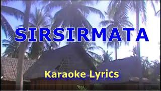 SIRSIRMATA (karaoke lyrics)