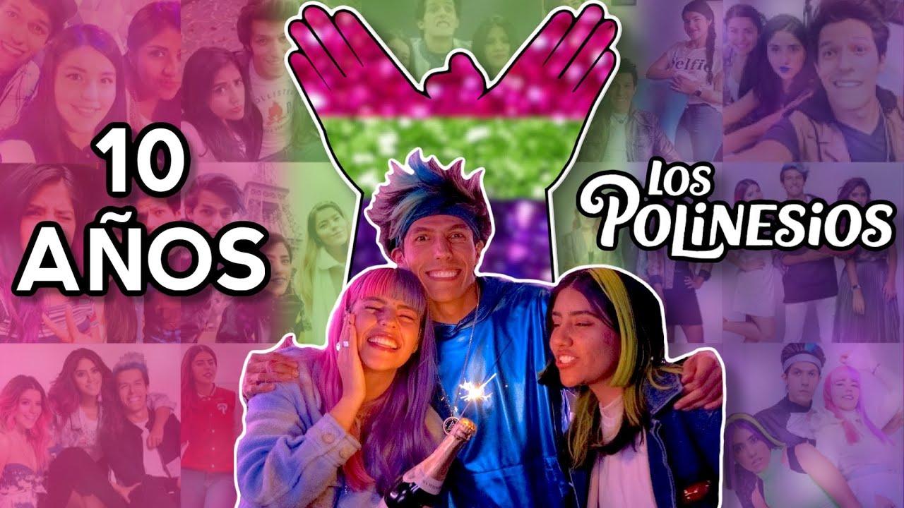10 AÑOS DE POLINESIOS! 👐🏻💜💚💖 | MARATÓN POLINESIO