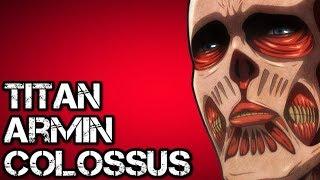 Скачать Armin S Colossus Titan Form Explained Attack On Titan