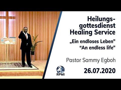 """RPMI-Heilungsgottesdienst vom 26.07.2020 - Pastor Sammy Egboh """"Ein endloses Leben"""""""