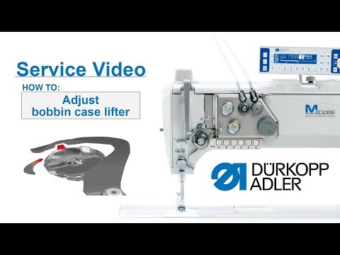 Service Video  Dürkopp Adler cl.867M PREMIUM  Basic settings bobbin case lifter