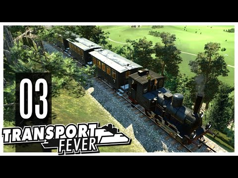 Transport Fever - S2 Ep.03 : Mountain Train Tracks!
