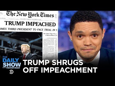 trump-is-totally-fine-with-being-impeached-|-the-daily-show