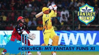 #CSKvRCB: Who is in YOUR FANTASY FUNS XI?