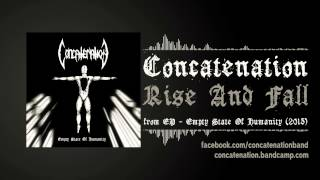 CONCATENATION - Rise And Fall