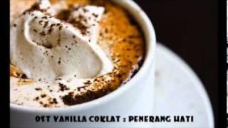 OST vanilla coklat - Penerang Hati by Sixth Sense & Saujana