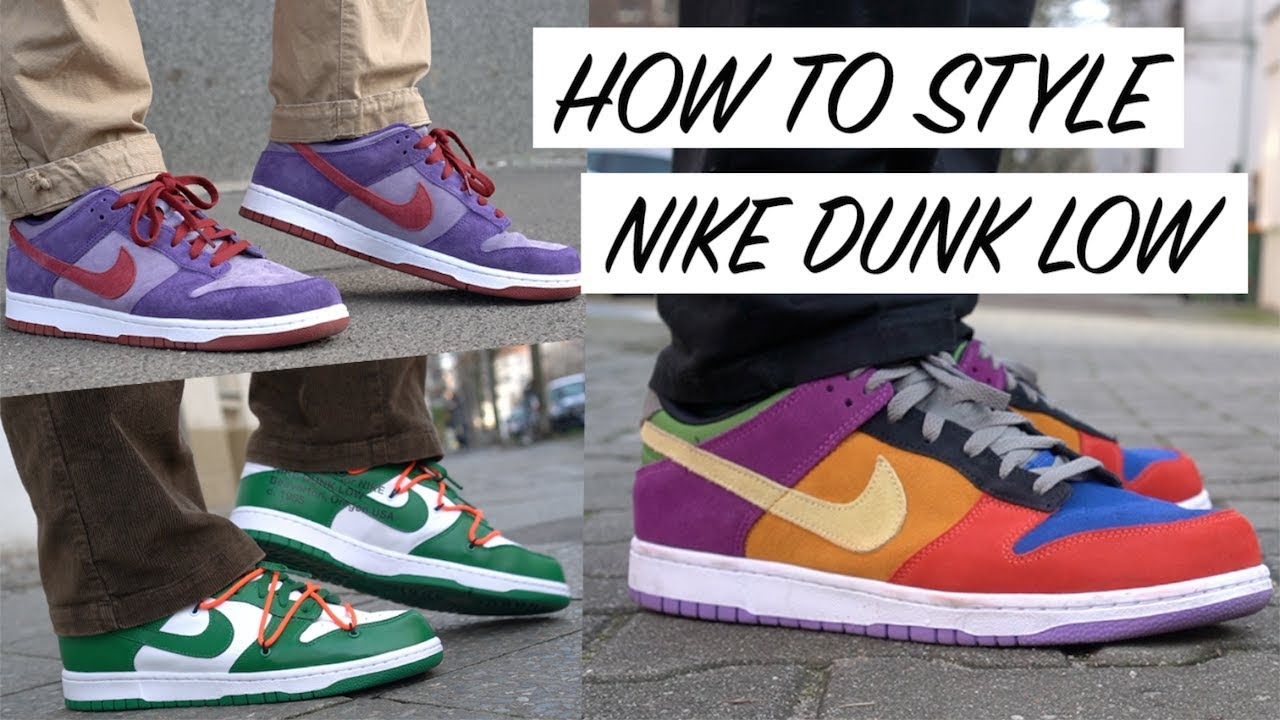 HOW TO STYLE NIKE DUNK LOW - LOOKBOOK