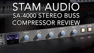 Stam SA-4000 Stereo Buss Compressor Review (Audio Examples)
