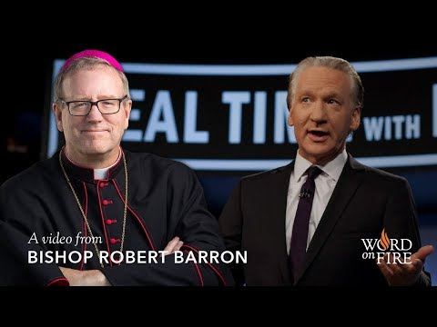 "Bishop Barron on Bill Maher's ""Religulous"""