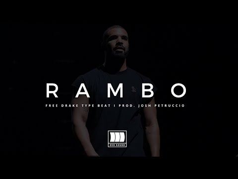 "(FREE) Drake Type Beat - ""Rambo"" I Free Type Beat I Rap/Trap Instrumental Beats"