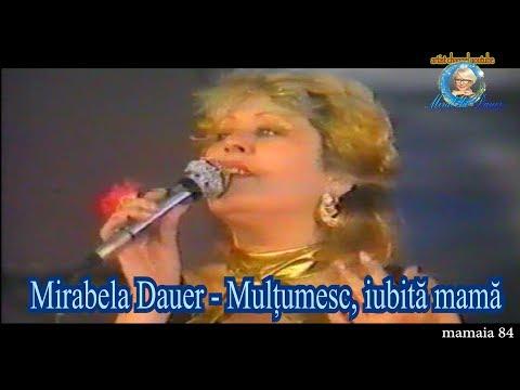Mirabela Dauer - Multumesc, iubita mama
