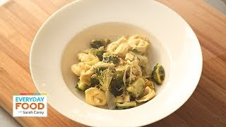 Tortellini with Lemon and Brussels Sprouts - Everyday Food with Sarah Carey