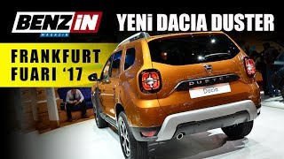 Yeni Dacia Duster - Frankfurt Fuarı 2017