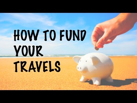 Funding Your Travels/Gap Year