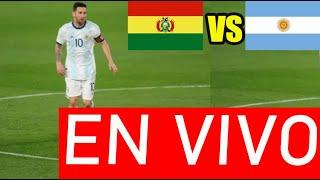 BOLIVIA VS ARGENTINA EN VIVO ELIMINATORIAS SUDAMERICANAS 2020